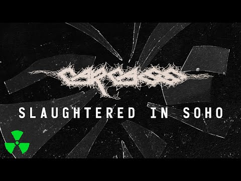 CARCASS - Slaughtered In Soho (OFFICIAL VISUALIZER VIDEO)