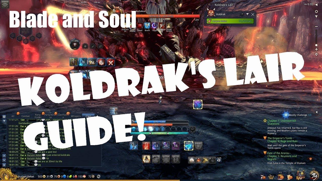 [Blade and Soul] Koldrak's Lair Guide!