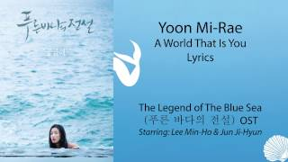 Download Yoon Mi Rae (윤미래) - A World That Is You The Legend of The Blue Sea OST Lyrics Karaoke Mp3