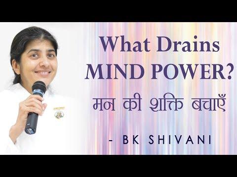 What Drains MIND POWER?: Ep 76 Soul Reflections: BK Shivani (English Subtitles)