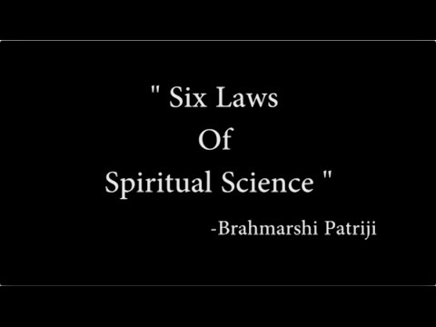 6 Laws of Spiritual Science