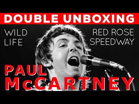 "UNBOXED:  Paul McCartney ""Wild Life"" & ""Red Rose Speedway"" SPECIAL EDITIONS Mp3"