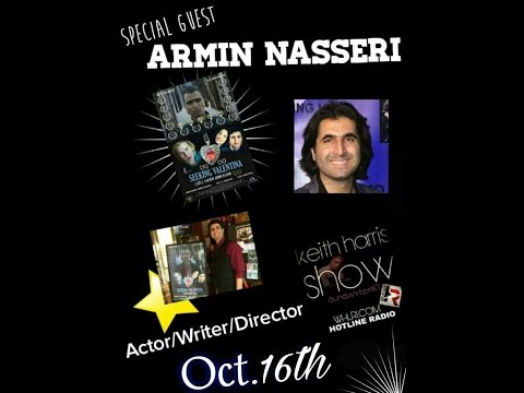 Actor/Writer/Director Armin Nasseri on the Keith Harris Show