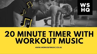 20 Minute Countdown Timer With Workout Music