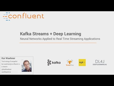 Deep Learning with the Apache Kafka® Ecosystem
