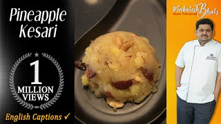 venkatesh bhat makes pineapple kesari | kesari recipe in Tamil | Indian sweets | how to make kesari
