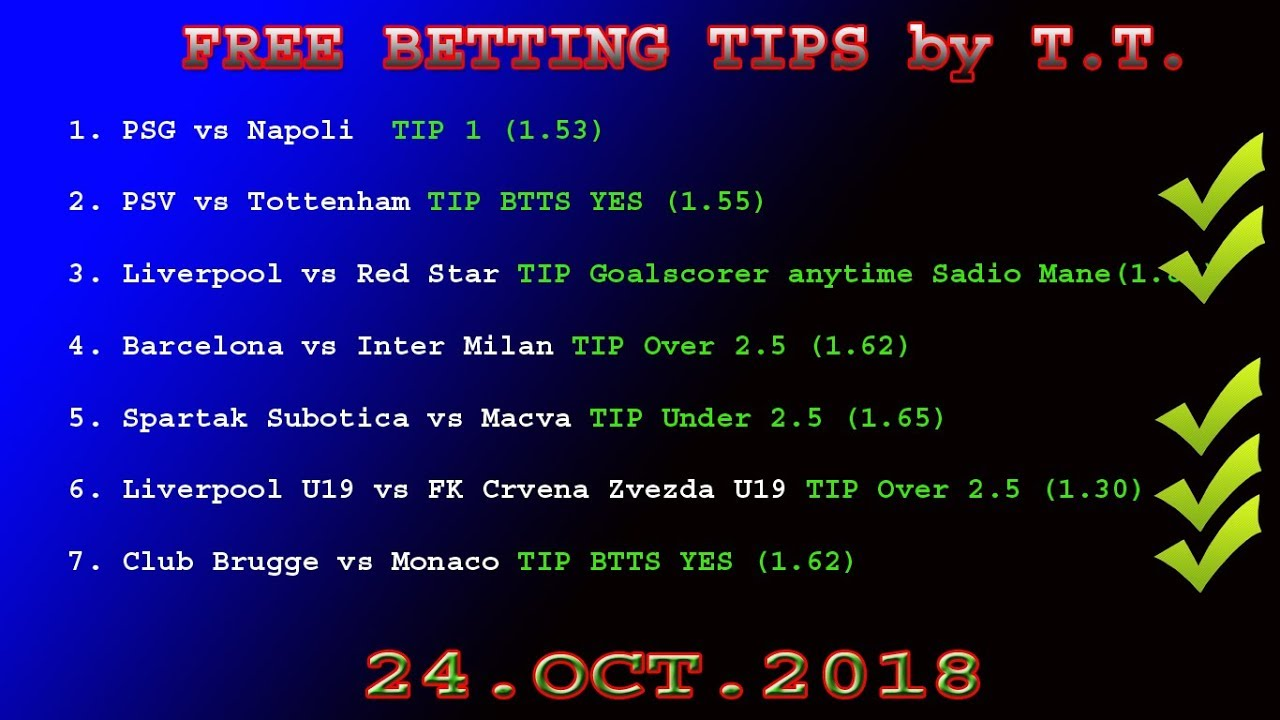 TRUE TIPSTER 25 OCT 2018 FREE BETTING TIPS -football prediction for today