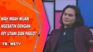 RUMPI - Wah Mbah Mijan Ngebatin Dengan Rey Utami Dan Pablo?(19/7/19) Part 2