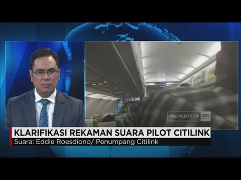 Klarifikasi Rekaman Ulang/Ilustrasi Suara Pilot Citilink yang Meracau