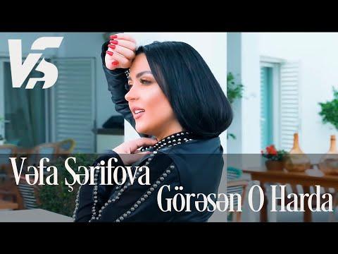 Vefa Serifova - Goresen O Harda (Official Music Video)