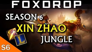 [Season 6] Broken Guinsoo's Xin Zhao Jungle - League of Legends