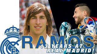 SERGIO RAMOS | 13 years of GOALS and TROPHIES at Real Madrid!
