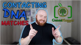 Optimize DNA Results by Contacting DNA Matches -  (Quick Genealogy Tip #21)