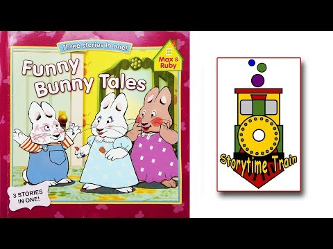 Funny Bunny Tales - Max And Ruby | Kids Books