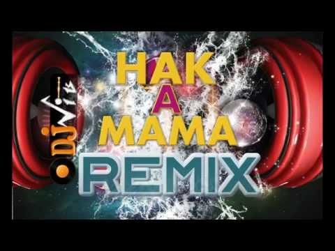 Hak A Mama REMIX - Fayçal Azizi