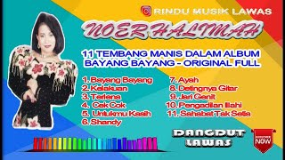 NOER HALIMAH - 11 TEMBANG MANIS - DALAM ALBUM  - BAYANG BAYANG