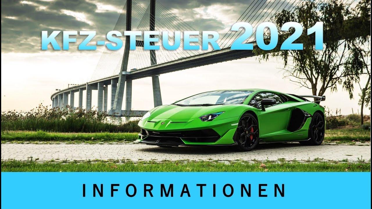 KFZ-Steuer 2021 | Informationen - YouTube