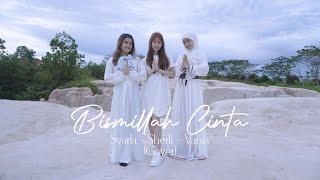Ungu ft Lesti - Bismillah Cinta   Syarla - Sherli - Vania (Cover)