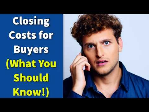 Closing Costs for Buyers (What You Should Know!)