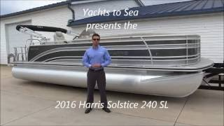 2016 Harris Solstice 240 SL For Sale at Yachts to Sea