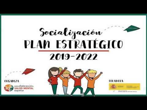 Presentación Plan Estratégico 2019-2022 SALUD MENTAL ESPAÑA