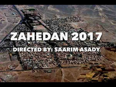 My First Trip to Zahedan Iran