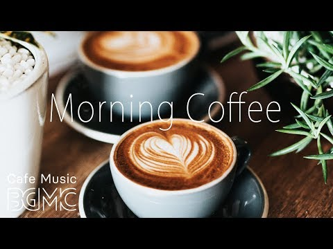 Morning Coffee Music