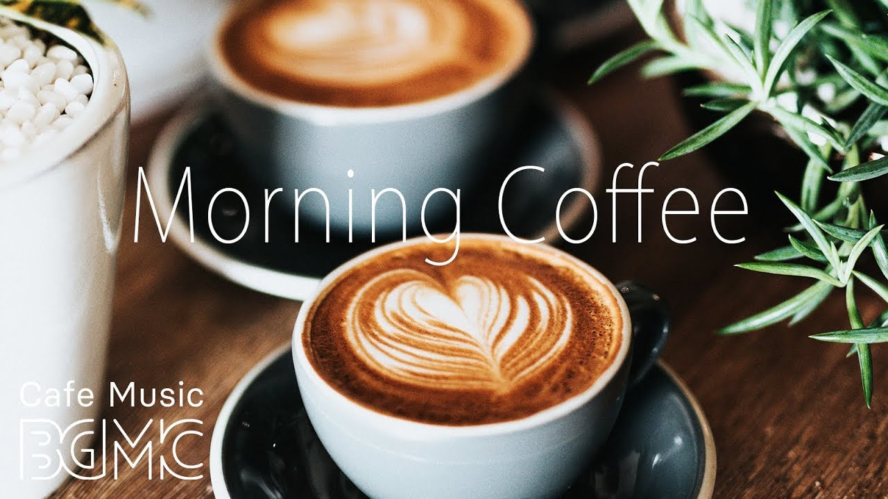 Morning Coffee Music - Relaxing Jazz & Bossa Cafe Music - Breakfast Jazz Instrumental