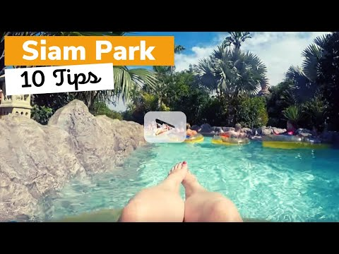 Brogan Tate's Top 10 Tips for Visiting Siam Park!
