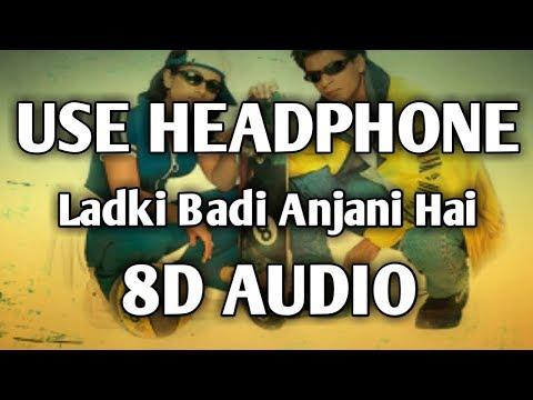 8D Song|Ladki Badi Anjani Hai|Shahrukh Khan|Music Live-India