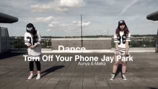 •AD86• Turn Off Your Phone - Jay Park (Dance Cover)