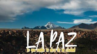 BOLIVIA: LA PAZ se convirtió en una de mis ciudades favoritas