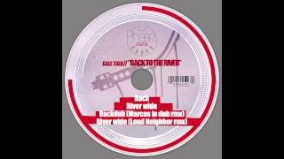 "[PHSE003] Gale Talk ""Back to the river""- River wide rmx Loud Neighbor remix"