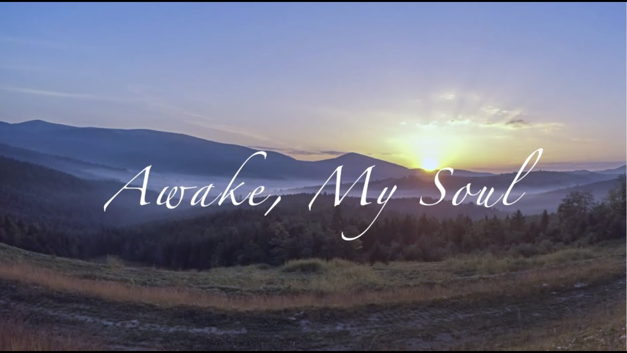 """Awake, My Soul"" by Elaine Hagenberg"
