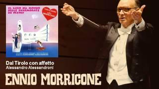 Alessandro Alessandroni - Dal Tirolo con affetto - Il Giro Del Mondo Degli Innamorati Di Peynet