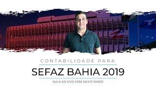[SEFAZ BA] Aula Gratuita de Contabilidade com Silvio Sande