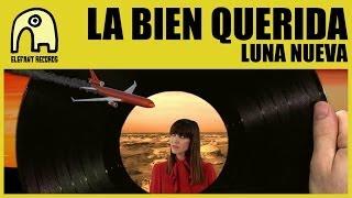 LA BIEN QUERIDA - Luna Nueva [Official]