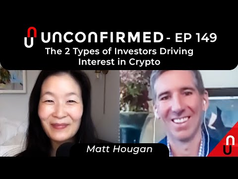 The 2 Types Of Investors Driving Interest In Crypto - Ep.149