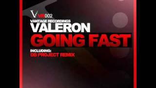 Valeron - Going fast (Original Mix)