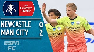 Newcastle 0-2 Man City: Kevin De Bruyne & Raheem Sterling send City to the semis | FA Cup Highlights