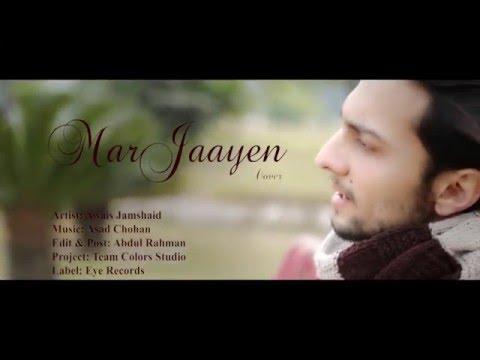 Mar Jaayen (Cover) 2016 Song