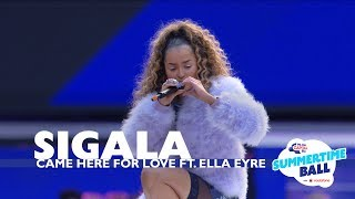 Sigala 'Came Here For Love' ft. Ella Eyre (Live At Capital's Summertime Ball 2017)