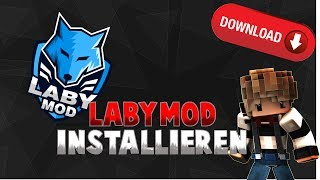 LABYMOD 1.8 INSTALLIEREN | Tutorial [Deutsch/German]