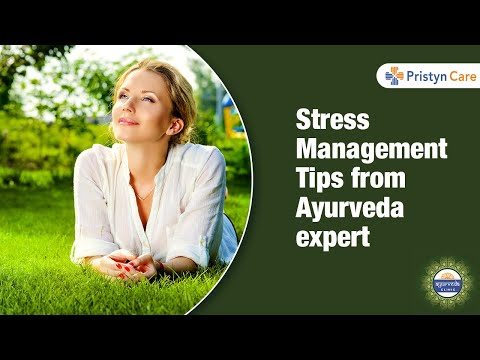 Stress Management Tips from Ayurveda expert