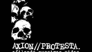 Axion Protesta - Do They Owe Us A Living (Crass)