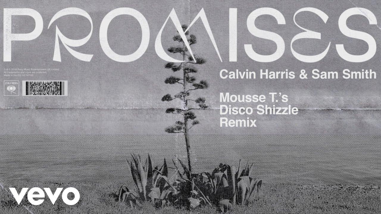 Calvin Harris Sam Smith Promises Mousse T S Disco Shizzle Remix Audio