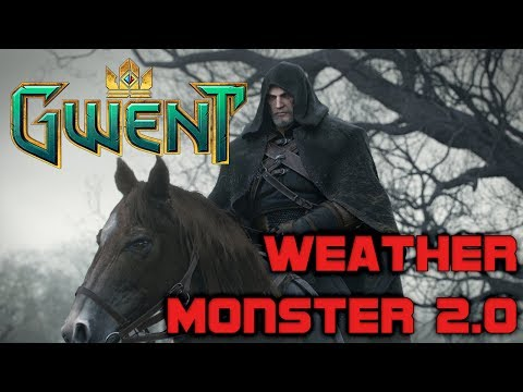 Gwent Reddit Tears ~ Monster Weather 2.0 ~ Gwent Ranked Gameplay The Witcher Card Game Open Beta