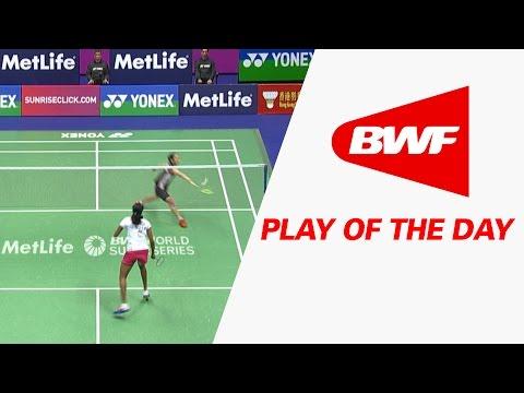 Play Of The Day | Badminton F - Yonex Sunrise Hong Kong Open 2016
