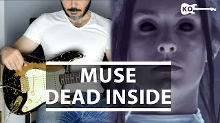 Muse - Dead Inside - Electric Guitar Cover by Kfir Ochaion