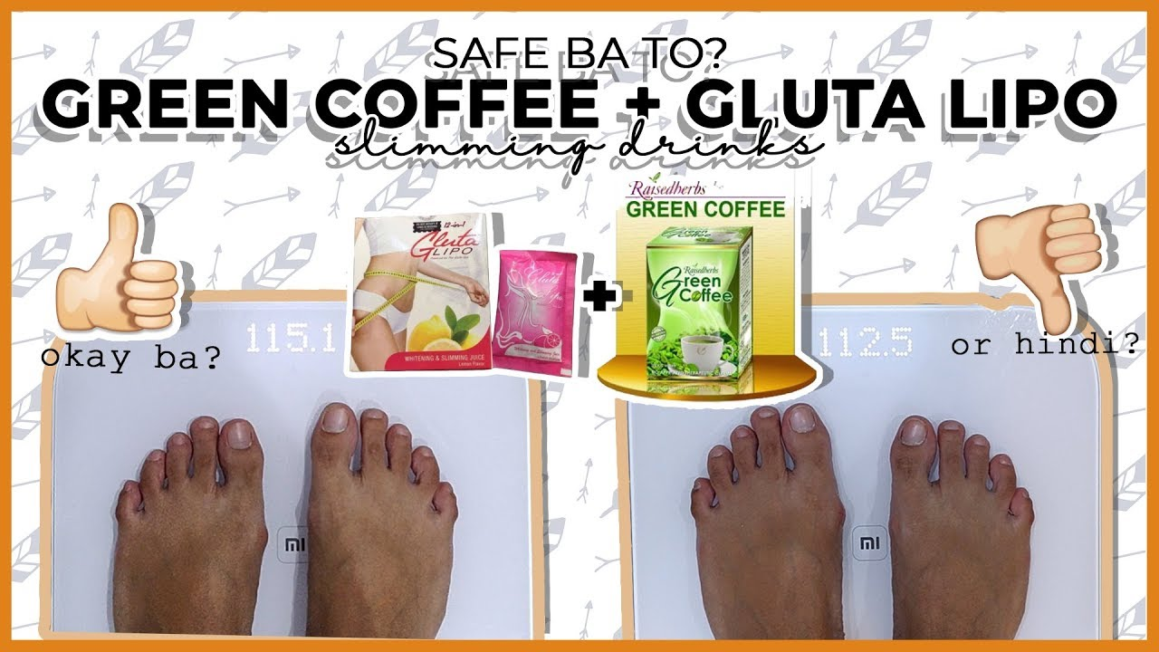 Green Coffee + Gluta lipo | Slimming juice and coffee | Safe ba? Effective ba?